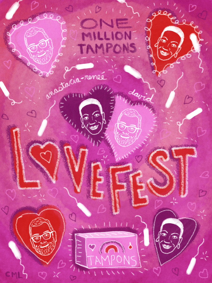 a74d4e57c4b One Million Tampons hosts an annual event called LOVEFEST